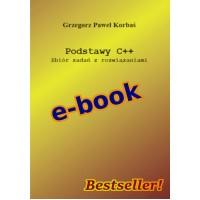 Podstawy C++ Zbiór zadań z rozwiązaniami e-book