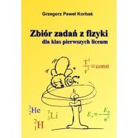 Zbiór zadań z fizyki dla klas pierwszych liceum